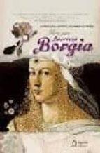 Flores para lucrecia borgia (Historica (algaida))