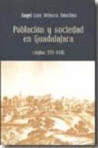 POBLACION Y SOCIEDAD EN GUADALAJARA (SIGLOS XVI-XVII)