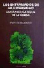 LOS ENTRAMADOS DE LA DIVERSIDAD: ANTROPOLOGIA SOCIAL