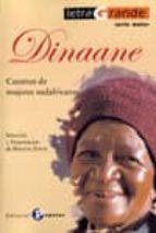DINAANE: CUENTOS DE MUJERES SUDAFRICANAS (SELECCION Y PRESENTACIO N DE MAGGIE DAVIE)