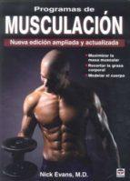 PROGRAMAS DE MUSCULACION: NUEVA EDICION AMPLIADA Y ACTUALIZADA