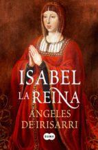 Isabel la Reina (FUERA DE COLECCION SUMA)