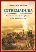EXTREMADURA EN LA GUERRA DE LA INDEPENDENCIA