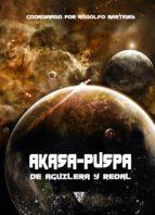 Akasa-Puspa, de Aguilera y Redal (De Némesis a Akasa-puspa nº 5)