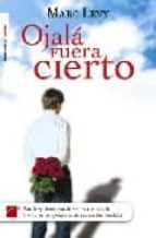 Ojala Fuera Cierto 3 (Novela (roca))