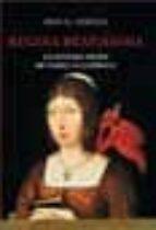 Regina beatissima, la leyenda negra de Isabel la catolica (Historia)