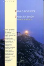 GALIZA NA UNION: A PORTA ATLANTICA