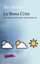 La Bona Crisi: Una oportunitat per reinventar-se (LB)