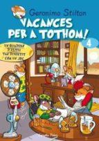 VACANCES PER A TOTHOM 4 (GERONIMO STILTON)
