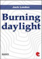 Burning Daylight (Radici)