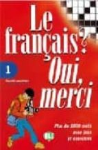 FRANCAIS? OUI MERCI I/FRANCES