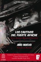Los Cautivos Del Fuerte Apache. Año Nuevo