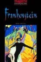 The Oxford Bookworms Library: Obl 3 frankenstein: 1000 Headwords