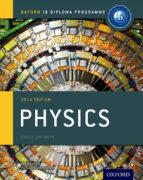 Ib course book: physics. Con espansione online. Per le Scuole superiori (Ib Course Companions)