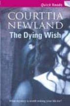 THE DYING WISH (QUICK READ)