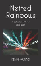 NETTED RAINBOWS (EBOOK)