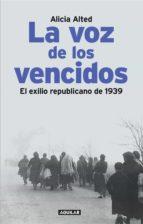 LA VOZ DE LOS VENCIDOS (EBOOK)