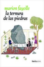 La Ternura De La Piedras (Nórdica Cómic)
