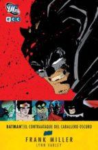 Batman: El contraataque del Caballero Oscuro (segunda edición) (Grandes autores Batman: Frank Miller)