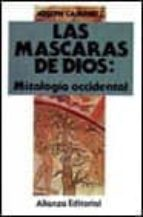 MITOLOGIA OCCIDENTAL (LAS MASCARAS DE DIOS; T.3) ND/AED