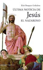 Última noticia de Jesús el Nazareno (Imago Mundi)