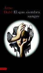 EL QUE SIEMBRA SANGRE (EBOOK)
