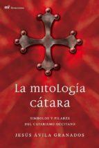 LA MITOLOGÍA CÁTARA (EBOOK)