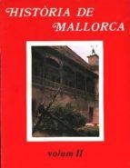 HISTORIA DE MALLORCA TOMO 2