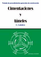 CIMENTACIONES Y TUNELES TOMO 3 REIMPRESION