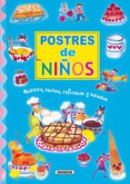POSTRES DE NIÑOS: PASTELES, TARTAS, REFRESCOS Y HELADOS