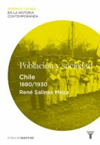 Población y sociedad. Chile (1880-1930)