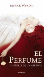El perfume. Ed. Lujo (Biblioteca Formentor)