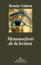 Metamorfosis de la lectura (Argumentos)