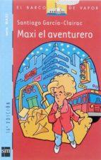 Maxi, el aventurero (Barco de Vapor Azul)