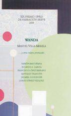 WANDA… Y OTROS RELATOS PREMIADOS. XIX PREMIO UNED DE NARRACIÓN BREVE 2008 (EBOOK)