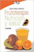 FRUTOTERAPIA, NUTRICION Y SALUD (EBOOK)