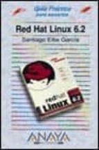 REDHAT LINUX 6.2: GUIA PRACTICA (INCLUYE 1 CD-ROM)
