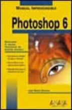 PHOTOSHOP 6 (MANUALES IMPRESCINDIBLES)