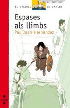 Espases als llimbs (eBook-ePub) (Barco de Vapor Roja)