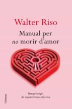 MANUAL PER NO MORIR D AMOR