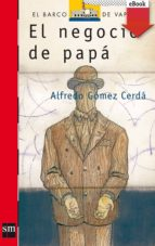 El negocio de papá (eBook-ePub) (Barco de Vapor Roja)
