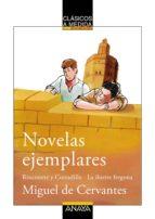 Novelas ejemplares: Rinconete y Cortadillo / La ilustre fregona (Clásicos - Clásicos A Medida)