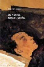 OS MORTOS DAQUEL VERAN (2ª ED.)