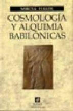 COSMOLOGIA Y ALQUIMIA BABILONICAS
