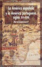 America Española Y America Portuguesa Sxvi-XVIII