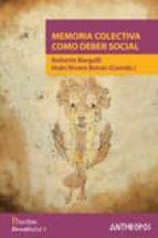 MEMORIA COLECTIVA COMO DEBER SOCIAL