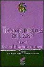 TRATADO DE PSICOLOGIA DEL TRABAJO I: LA ACTIVIDAD LABORAL EN SU C ONTEXTO