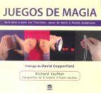 JUEGOS DE MAGIA: GUIA PASO A PASO CON ILUSIONES PASES DE MANOS Y HECHOS ASOMBROSOS