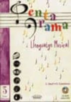 PENTAGRAMA LLENGUATGE MUSICAL Nº 3 GRAU ELEMENTAL (INCLUYE CD)