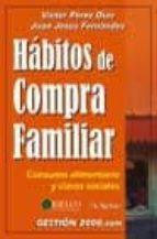 HABITOS DE COMPRA FAMILIAR: CONSUMO ALIMENTARIO Y CLASES SOCIALES